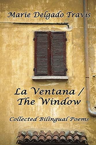 9781300814504: La Ventana / The Window: Collected Bilingual Poems
