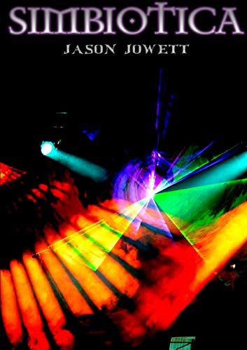 Simbiotica: Book 2: Alchemy Series: Jason Jowett