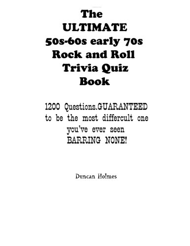 9781300819103: The Ultimate 50s-60s-early 70s Rock and Roll Trivia Quiz Book
