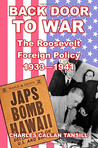 9781300831235: Back Door to War: The Roosevelt Foreign Policy 1933-1941