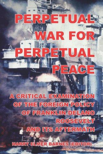 9781300836780: Perpetual War for Perpetual Peace