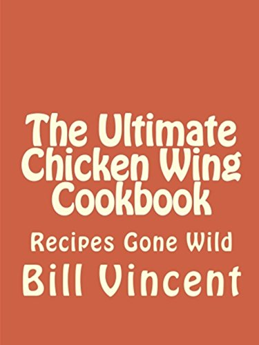 9781300854258: The Ultimate Chicken Wing Cookbook