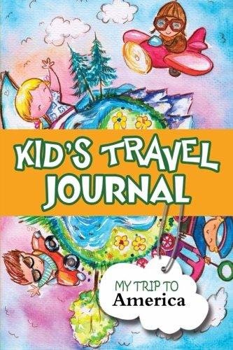 9781300857853: Kids travel journal: my trip to america