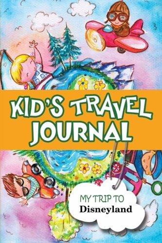9781300857945: Kids travel journal: my trip to disneyland