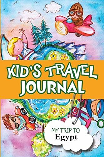 9781300858355: Kids travel journal: my trip to egypt