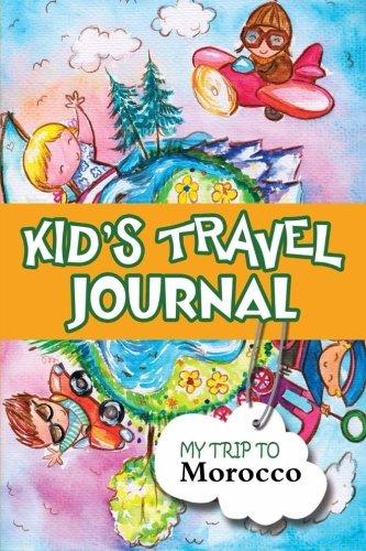9781300858416: Kids travel journal: my trip to morocco