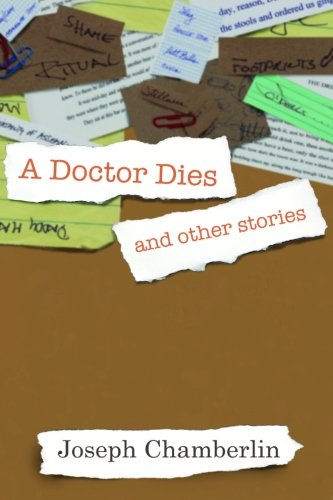 A Doctor Dies and other stories: Chamberlin, Joseph