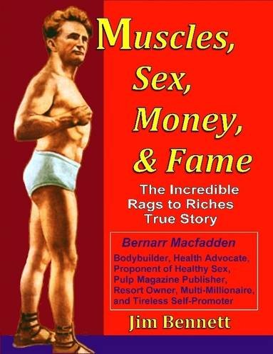 9781300869450: Muscles, Sex, Money, & Fame