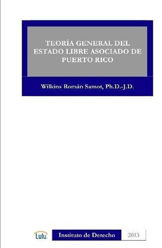 9781300872481: Teoria General del Estado Libre Asociado de Puerto Rico