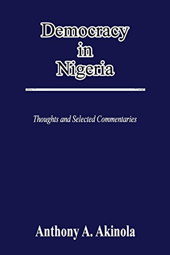 9781300881155: Democracy in Nigeria: Thoughts and Selected Commentaries