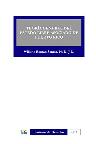 9781300889892: Teoria General del Estado Libre Asociado de Puerto Rico