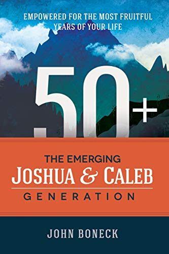 9781300891314: 50+: The Emerging Joshua and Caleb Generation