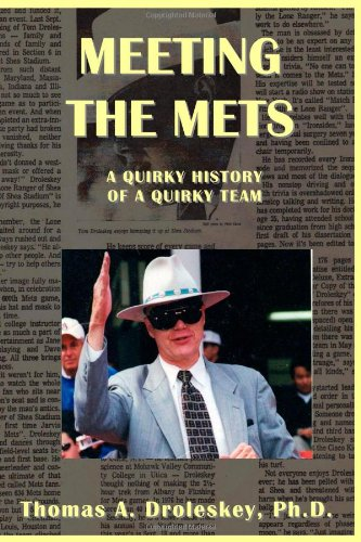 9781300902829: Meeting the Mets: A Quirky History of a Quirky Team