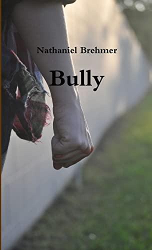 9781300906315: Bully