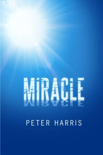 Miracle: Peter Harris
