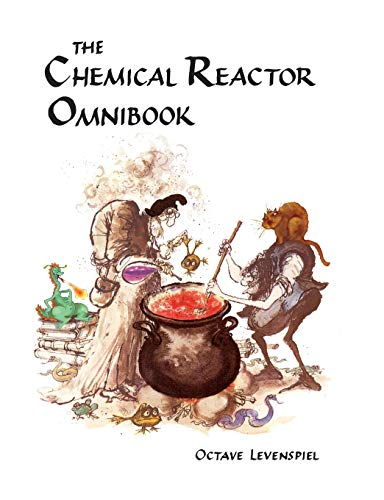 Chemical Reactor Omnibook- soft cover: Octave Levenspiel