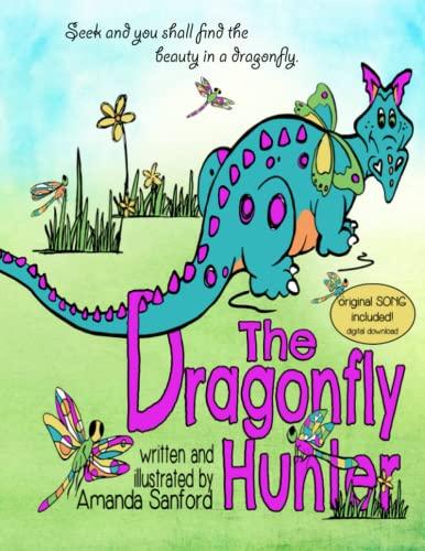 The Dragonfly Hunter: Sanford, Amanda S.