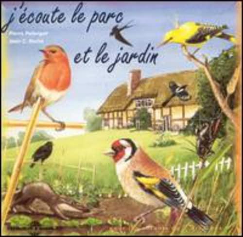9781302105228: J'Coute Le Parc Et Le Jardin: Sons De Nature