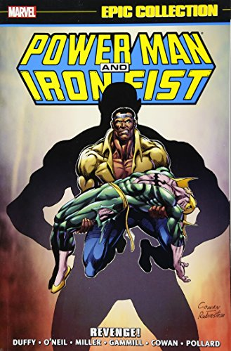 Power Man Iron Fist Epic Collection: Revenge!