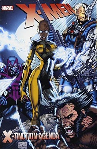 X-Men: X-Tinction Agenda (New Printing): Chris Claremont; Louise