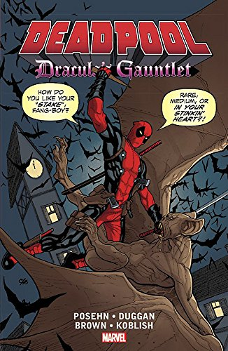9781302901219: Deadpool: Dracula's Gauntlet