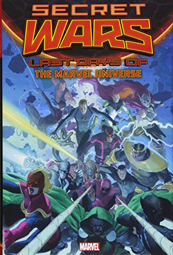 9781302901240: Secret Wars: The Last Days of the Marvel Universe