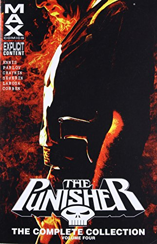 Punisher Max: The Complete Collection Vol. 4: Ennis, Garth