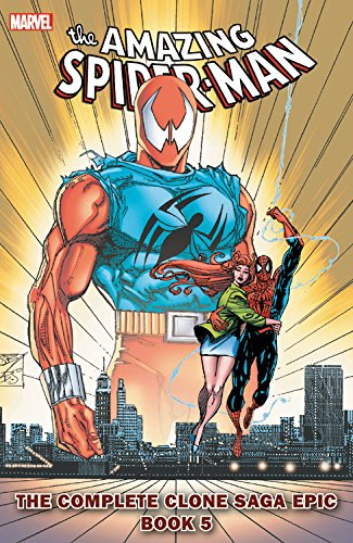 Spider-Man: The Complete Clone Saga Epic Book 5 Format: Paperback