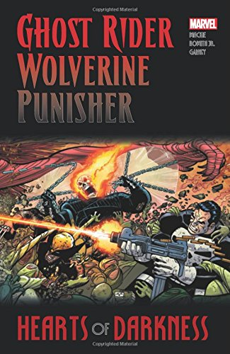 Ghost Rider/wolverine/punisher: Hearts Of Darkness (Paperback)