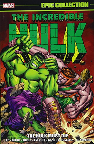 Incredible Hulk Epic Collection: The Hulk Must Die Format: Paperback
