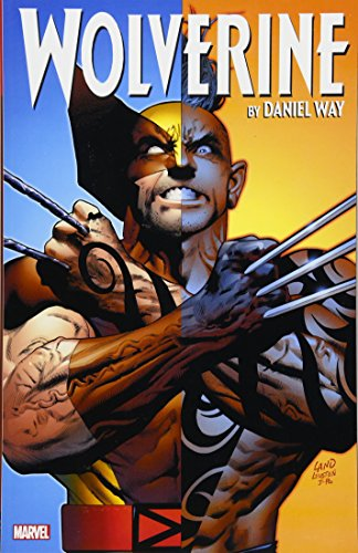 Wolverine by Daniel Way: The Complete Collection Vol. 3: Way, Daniel, Carey, Mike