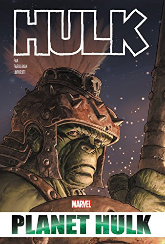 Hulk: Planet Hulk Omnibus (The Incredible Hulk)