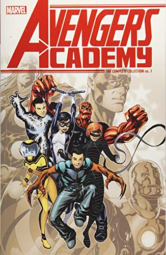 Avengers Academy: The Complete Collection Vol. 1: Christos Gage