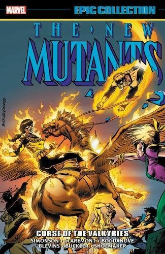 9781302910174: New Mutants Epic Collection: Curse Of The Valkyries