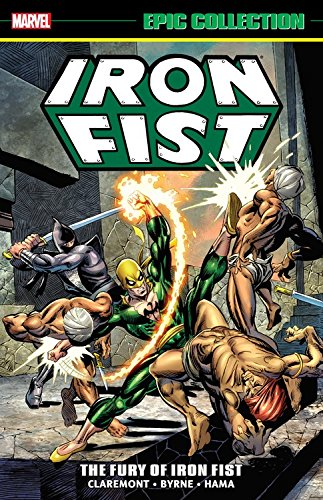 9781302912840: Iron Fist Epic Collection: The Fury of Iron Fist