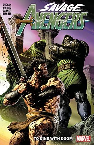 9781302916664: Savage Avengers Vol. 2: To Dine With Doom