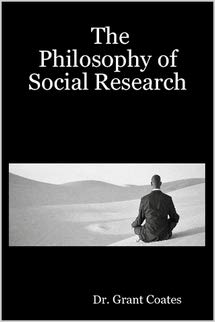 9781303213472: The Philosophy of Social Research
