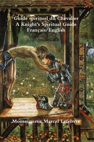 9781304006141: A Knight's Spiritual Guide (French / English)