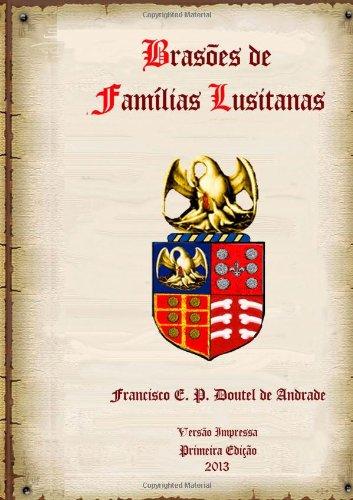 9781304013682: Brasões de Famílias Lusitanas - Armorial Básico (Portuguese Edition)