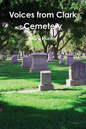 9781304018663: Voices from Clark Cemetery
