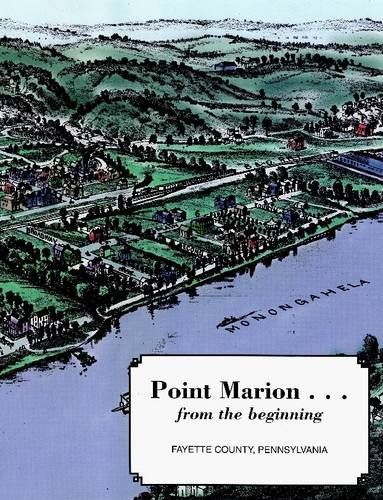 9781304033710: Point Marion...From the Beginning