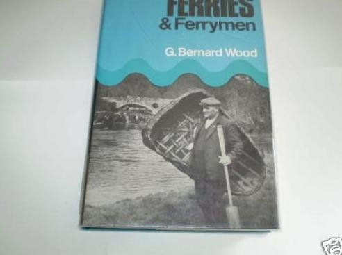 9781304034021: Ferries and ferrymen