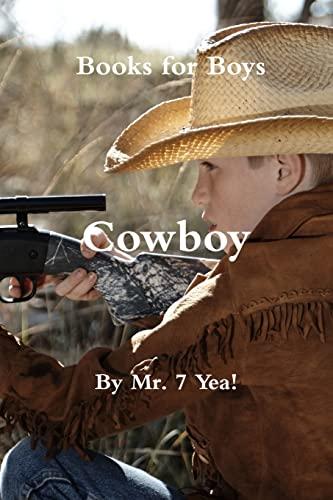 9781304037213: Cowboy