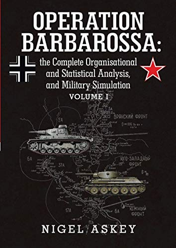 Operation Barbarossa Volume 1: Nigel Askey