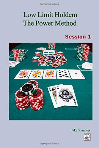 9781304038678: Low Limit Holdem The Power Method: Session 1