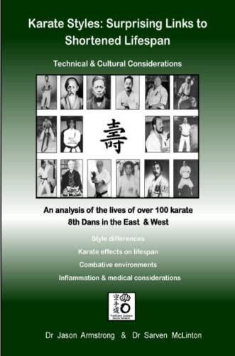 9781304046949: Karate Styles: Surprising Links to Shortened Lifespan