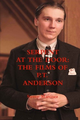 9781304049179: Serpent at the Door: The Films of P.T. Anderson