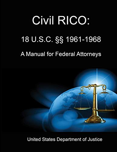 9781304052957: Civil RICO: A Manual for Federal Attorneys