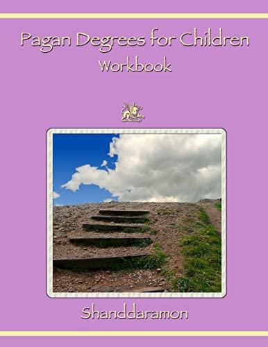 9781304057402: Pagan Degrees for Children Workbook