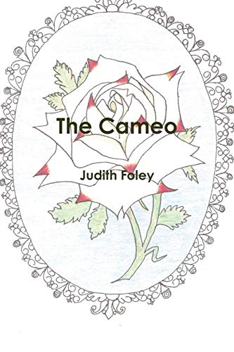 The Cameo: Foley, Judith